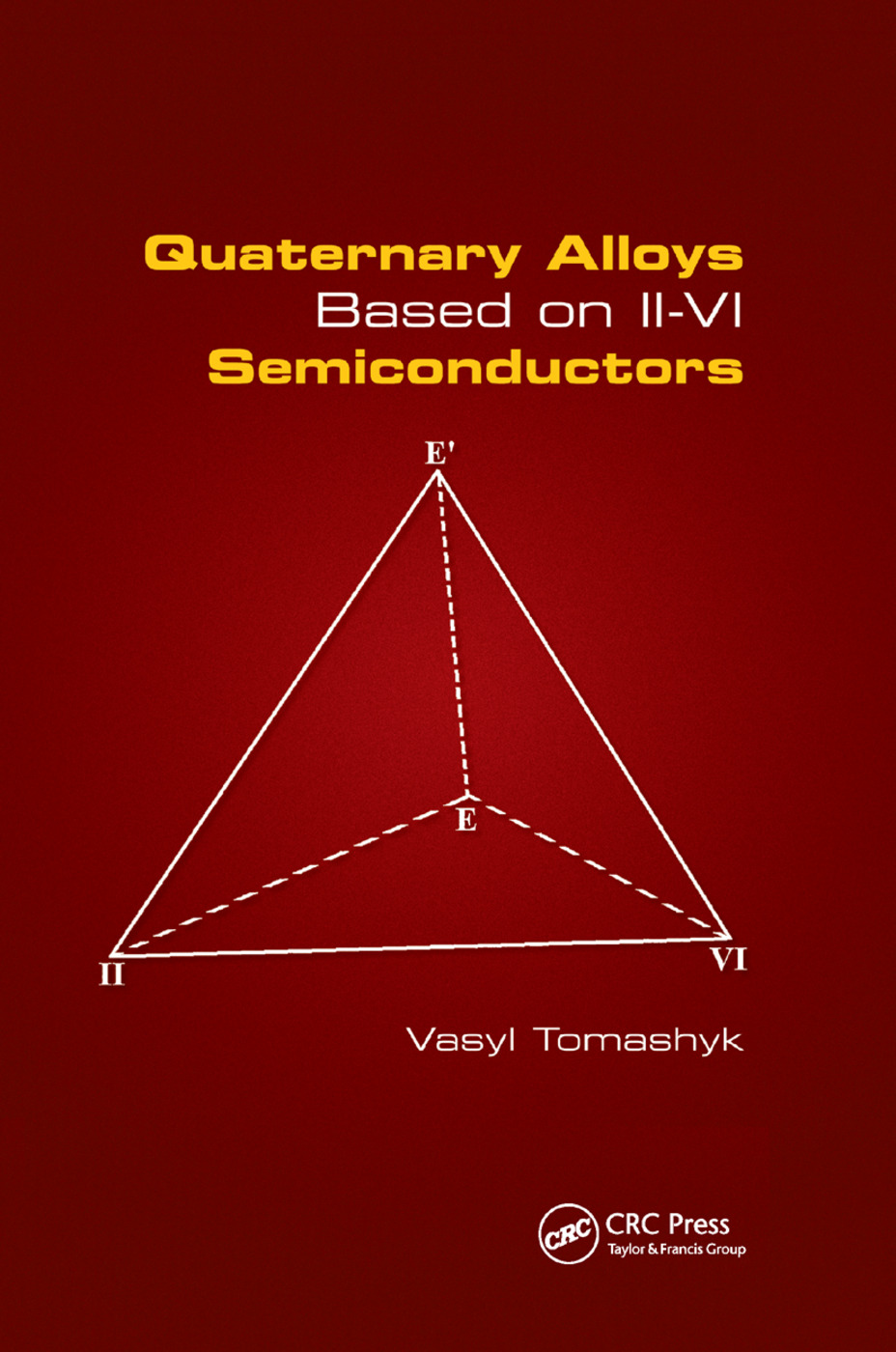 Quaternary Alloys Based on II - VI Semiconductors: 1st Edition (Paperback) book cover