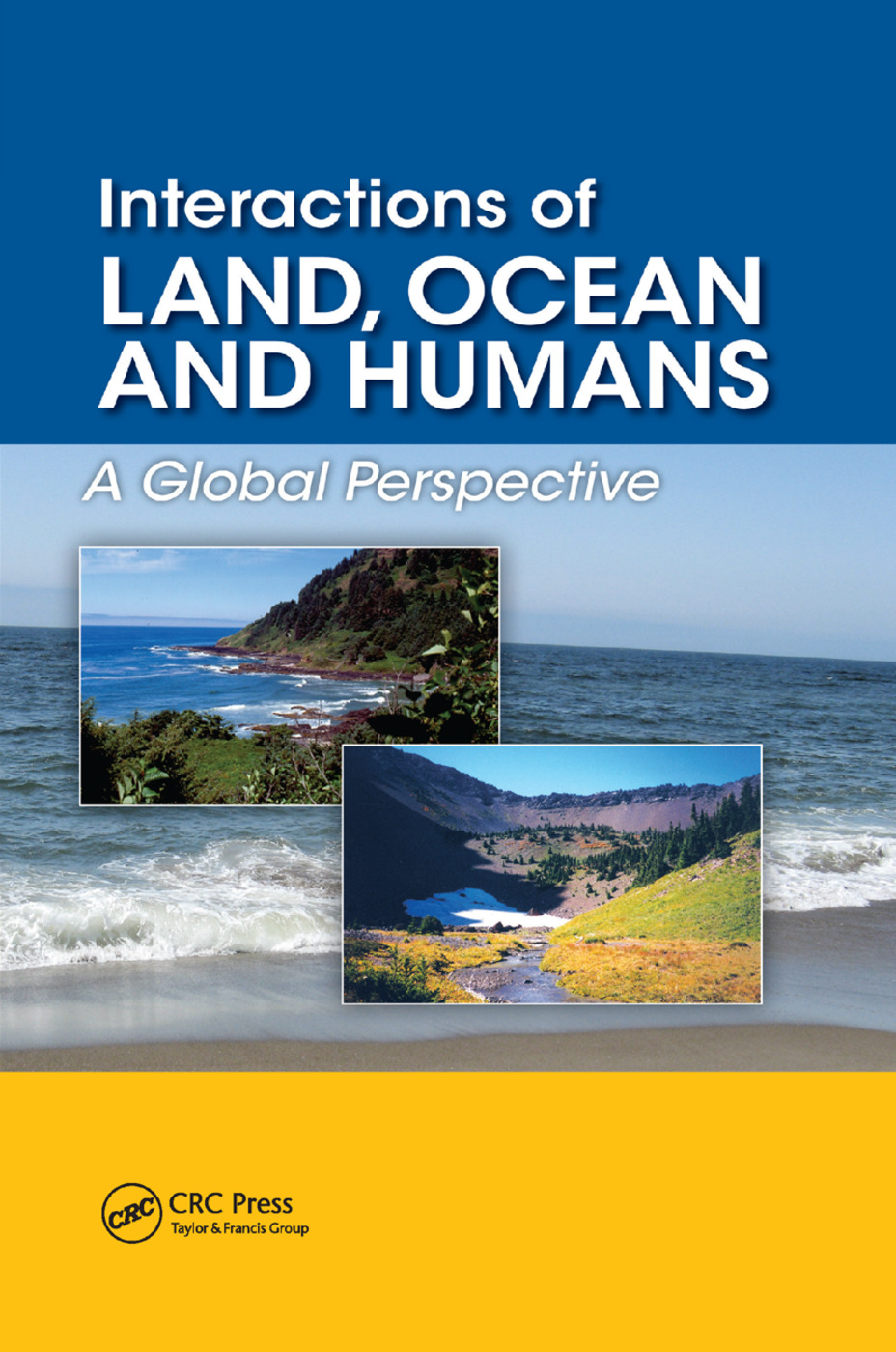 Interactions of Land, Ocean and Humans: A Global Perspective, 1st Edition (Paperback) book cover