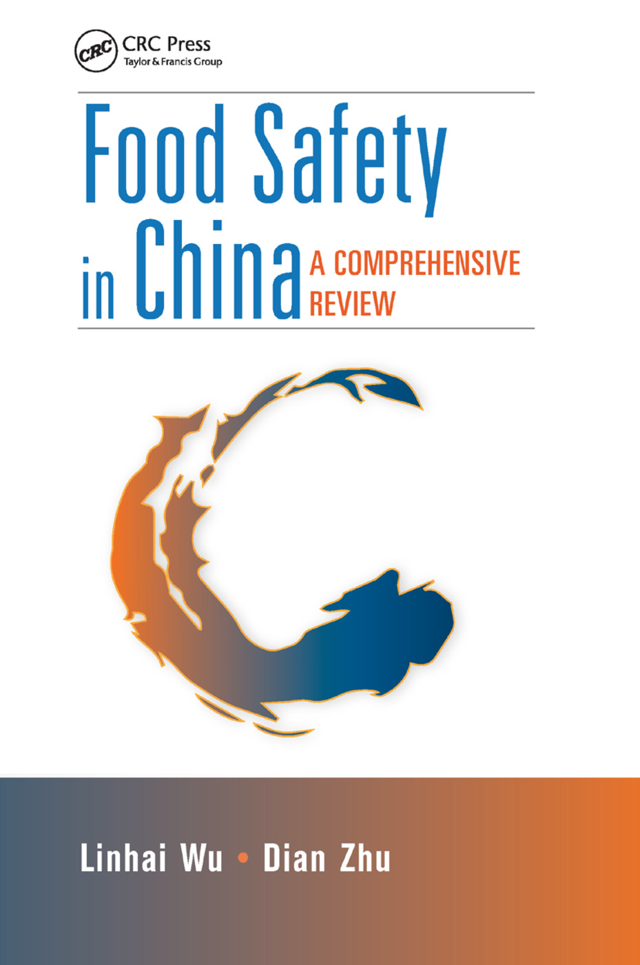 Food Safety in China: A Comprehensive Review book cover