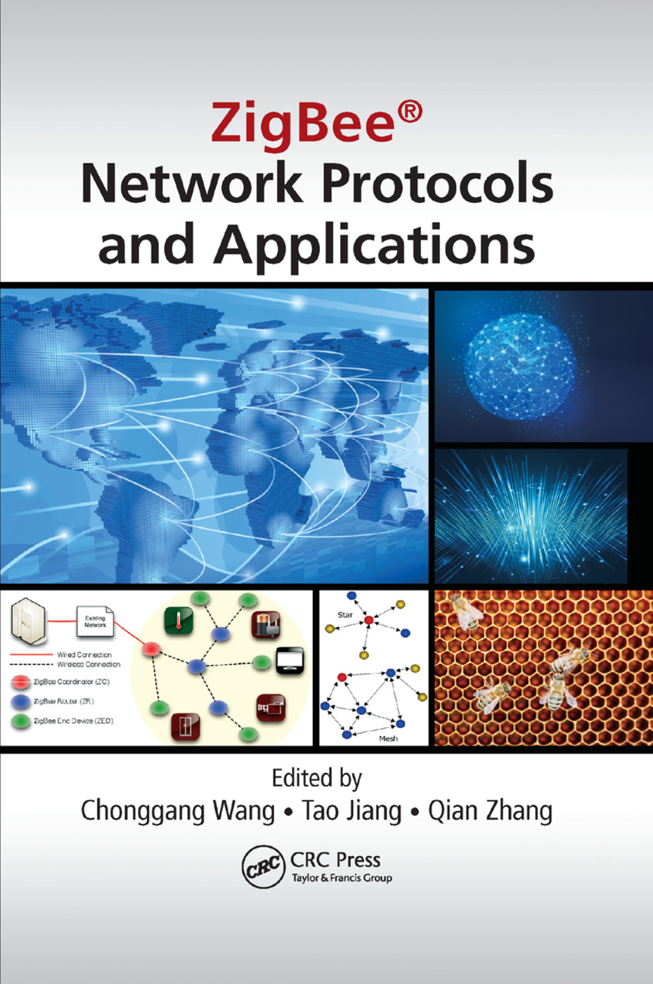 ZigBee® Network Protocols and Applications: 1st Edition (Paperback) book cover