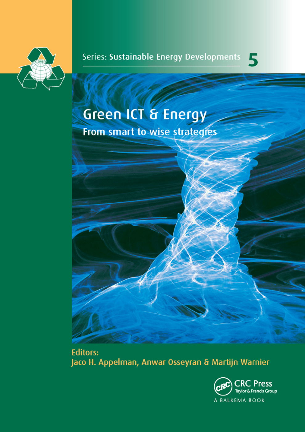 Green ICT & Energy: From Smart to Wise Strategies book cover