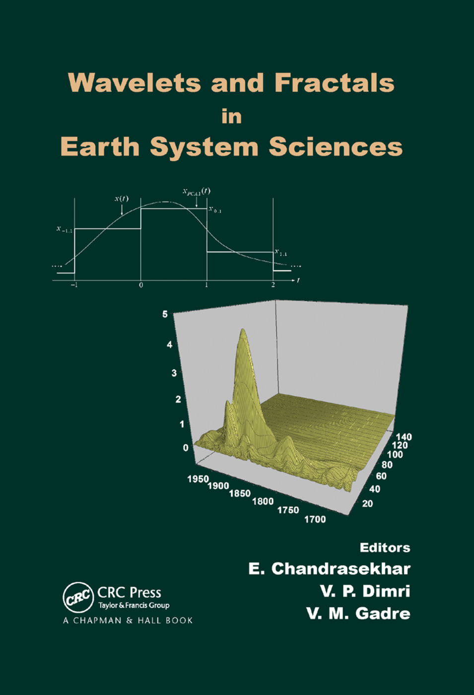 Wavelets and Fractals in Earth System Sciences: 1st Edition (Paperback) book cover