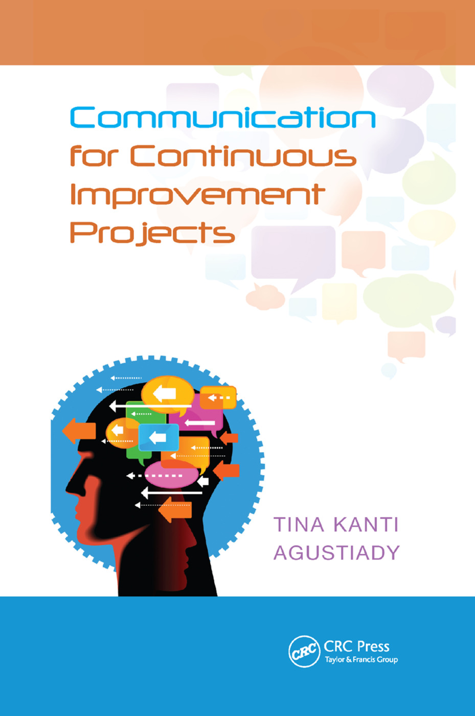 Communication for Continuous Improvement Projects: 1st Edition (Paperback) book cover