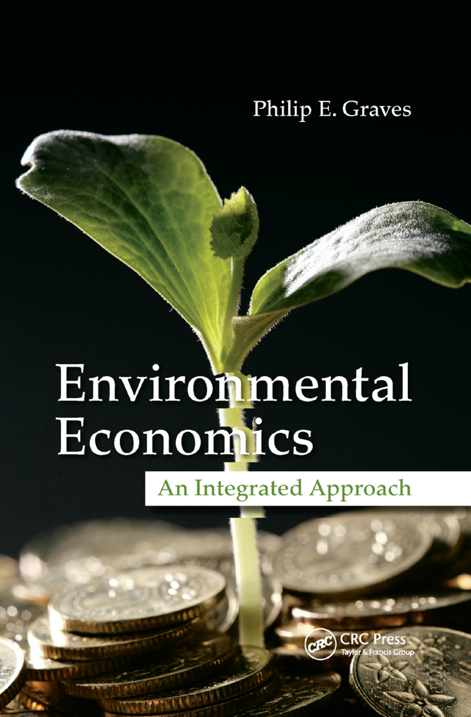 Environmental Economics: An Integrated Approach book cover