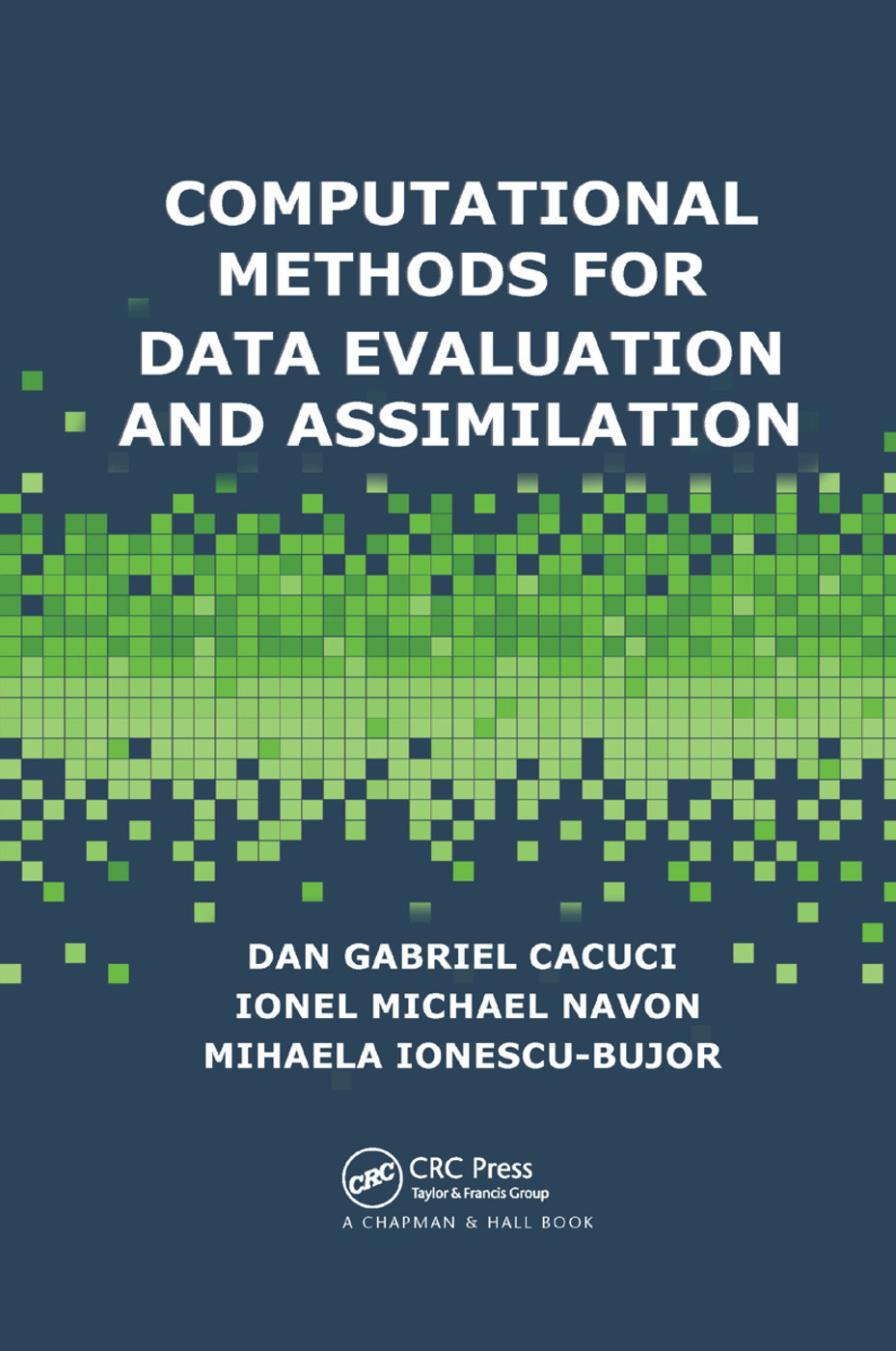 Computational Methods for Data Evaluation and Assimilation: 1st Edition (Paperback) book cover