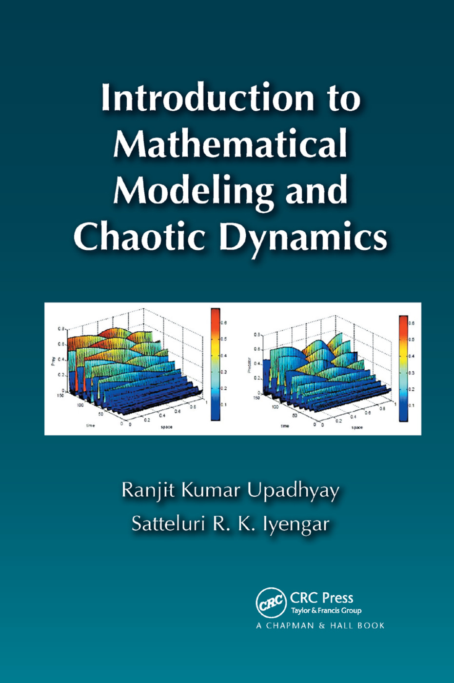 Introduction to Mathematical Modeling and Chaotic Dynamics