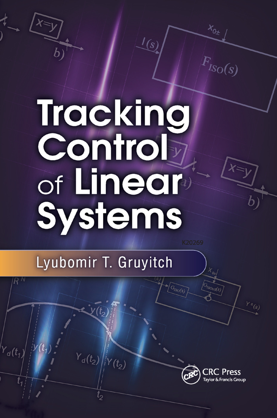 Tracking Control of Linear Systems: 1st Edition (Paperback) book cover
