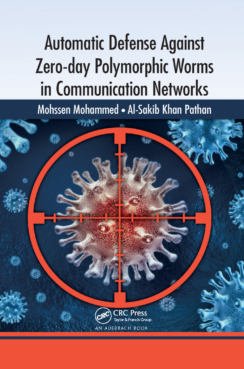 Automatic Defense Against Zero-day Polymorphic Worms in Communication Networks: 1st Edition (Paperback) book cover