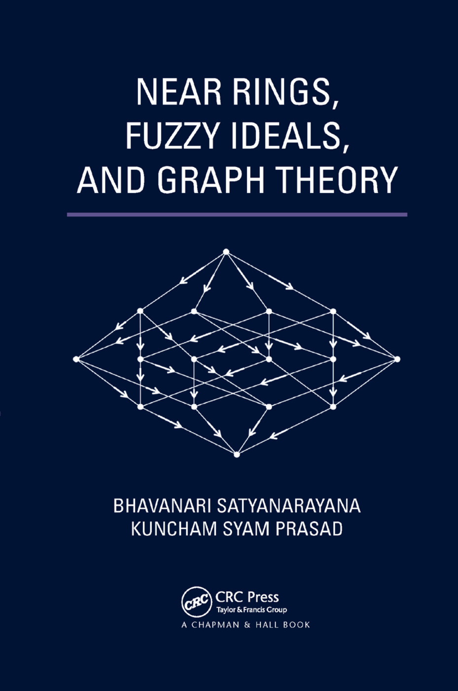 Near Rings, Fuzzy Ideals, and Graph Theory: 1st Edition (Paperback) book cover