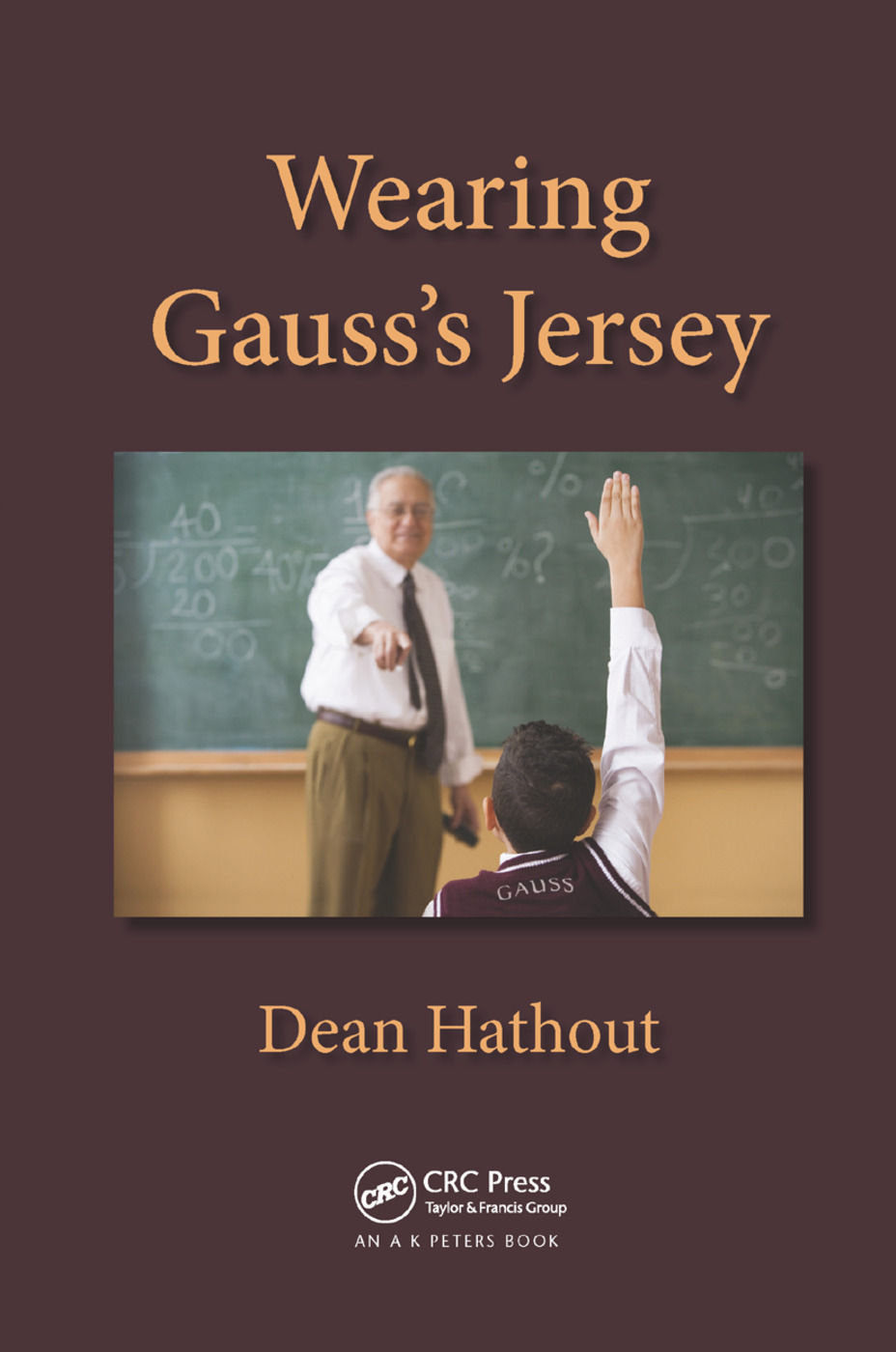 Wearing Gauss's Jersey: 1st Edition (Paperback) book cover