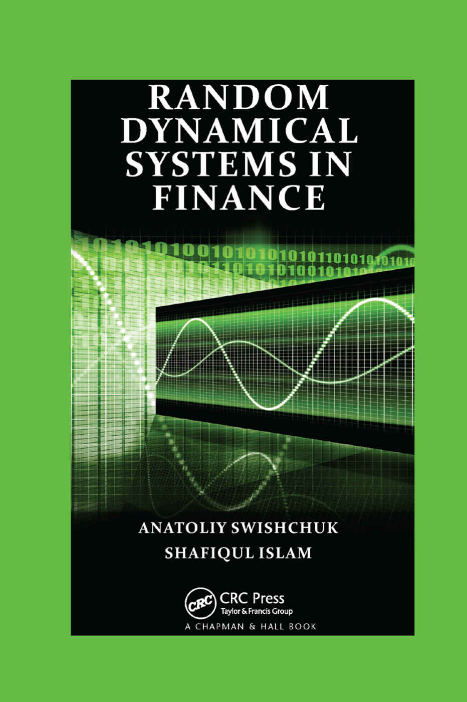 Random Dynamical Systems in Finance: 1st Edition (Paperback) book cover