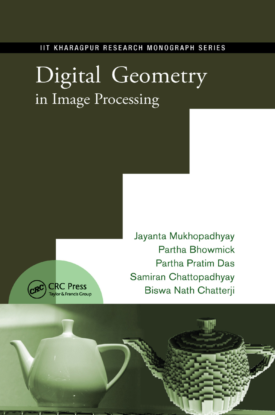 Digital Geometry in Image Processing: 1st Edition (Paperback) book cover