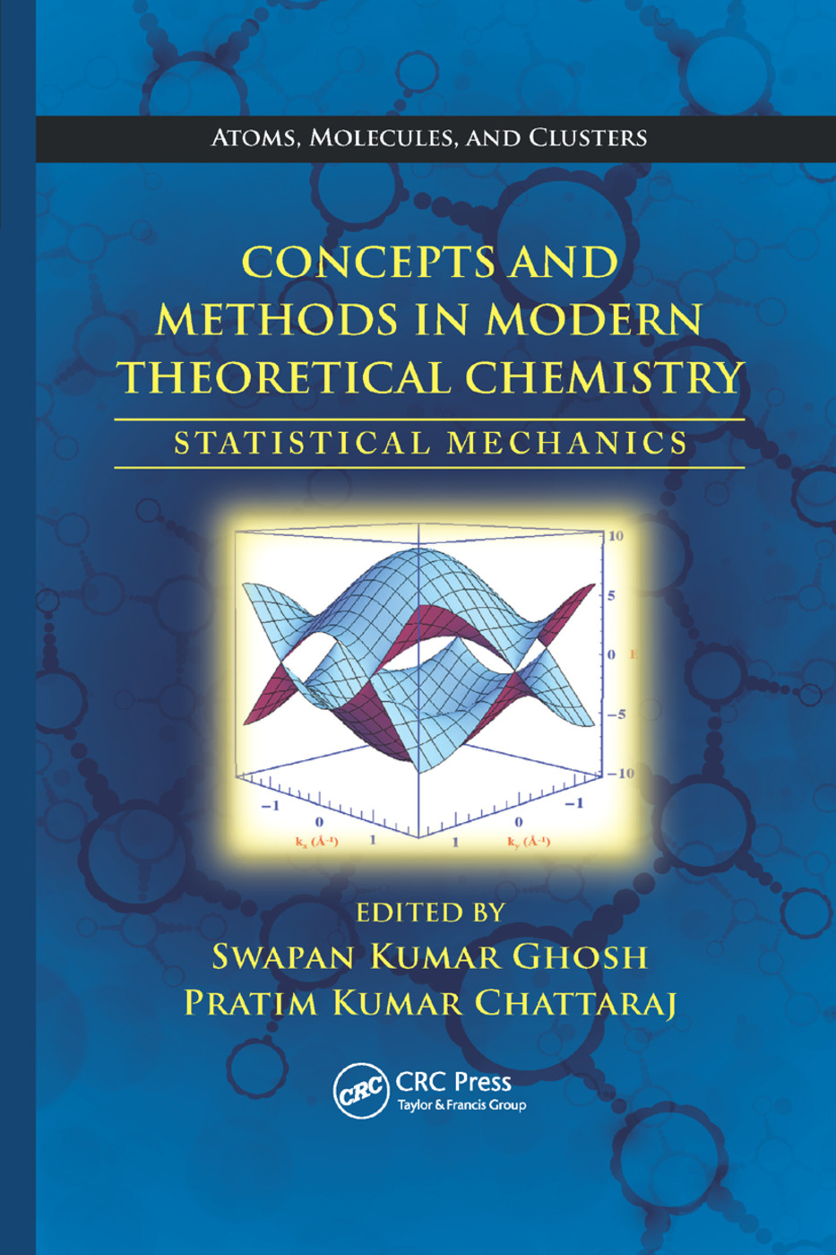 Concepts and Methods in Modern Theoretical Chemistry: Statistical Mechanics book cover