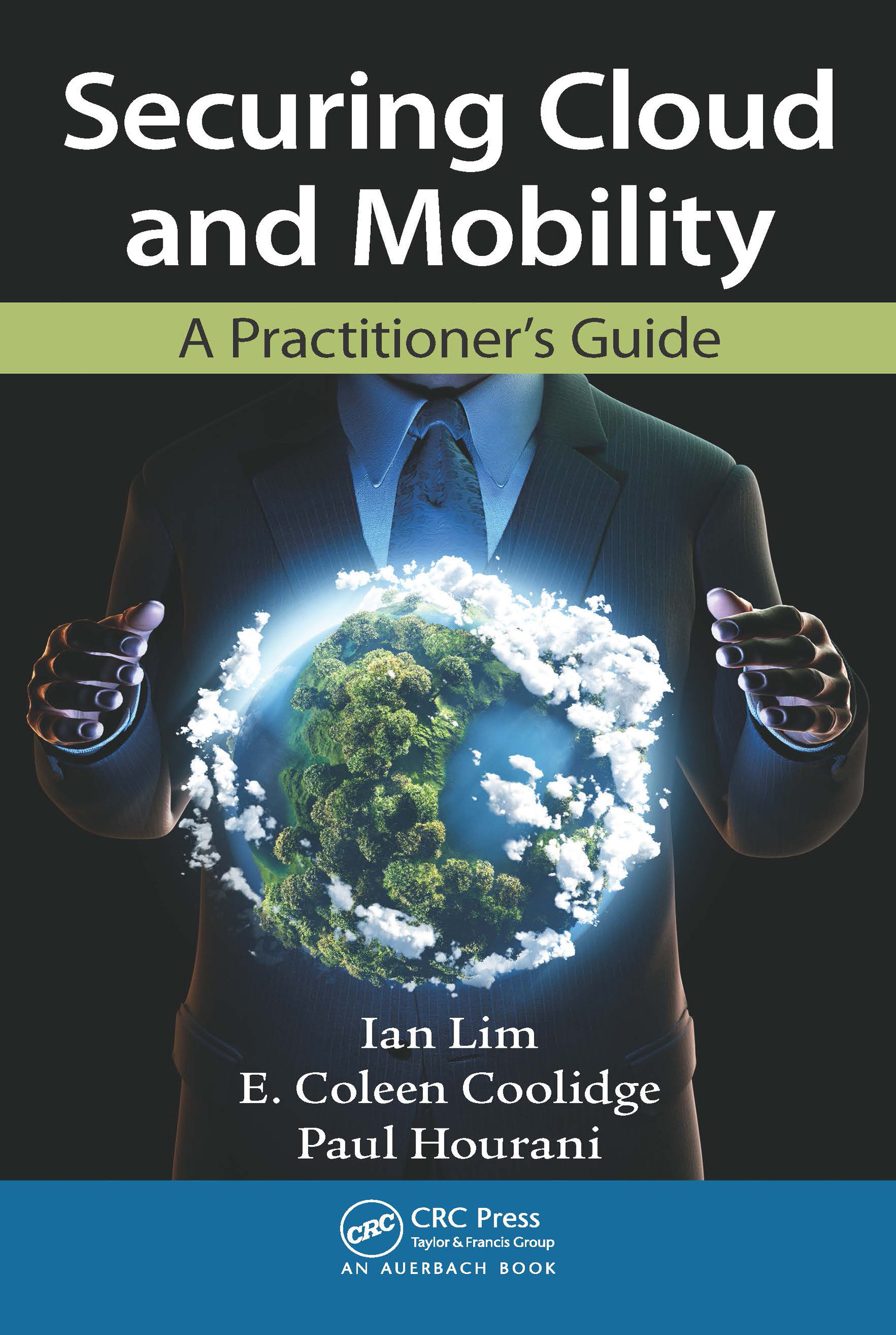 Securing Cloud and Mobility: A Practitioner's Guide, 1st Edition (Paperback) book cover