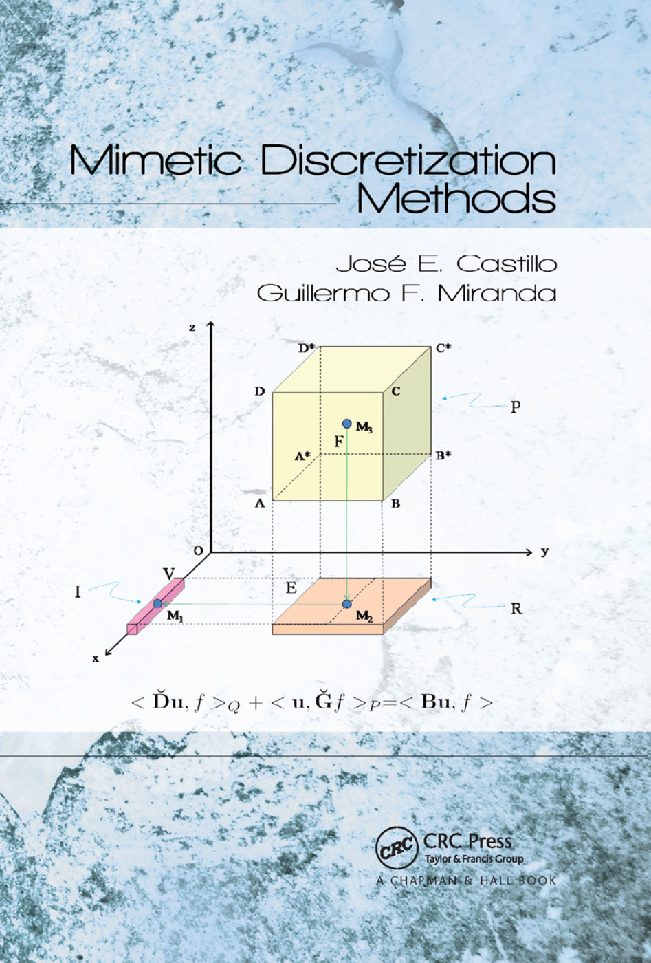Mimetic Discretization Methods: 1st Edition (Paperback) book cover