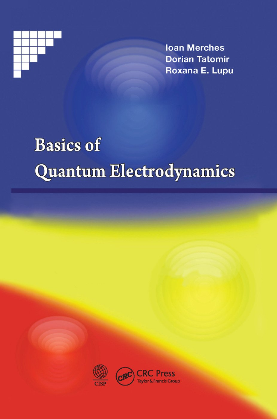 Basics of Quantum Electrodynamics: 1st Edition (Paperback) book cover