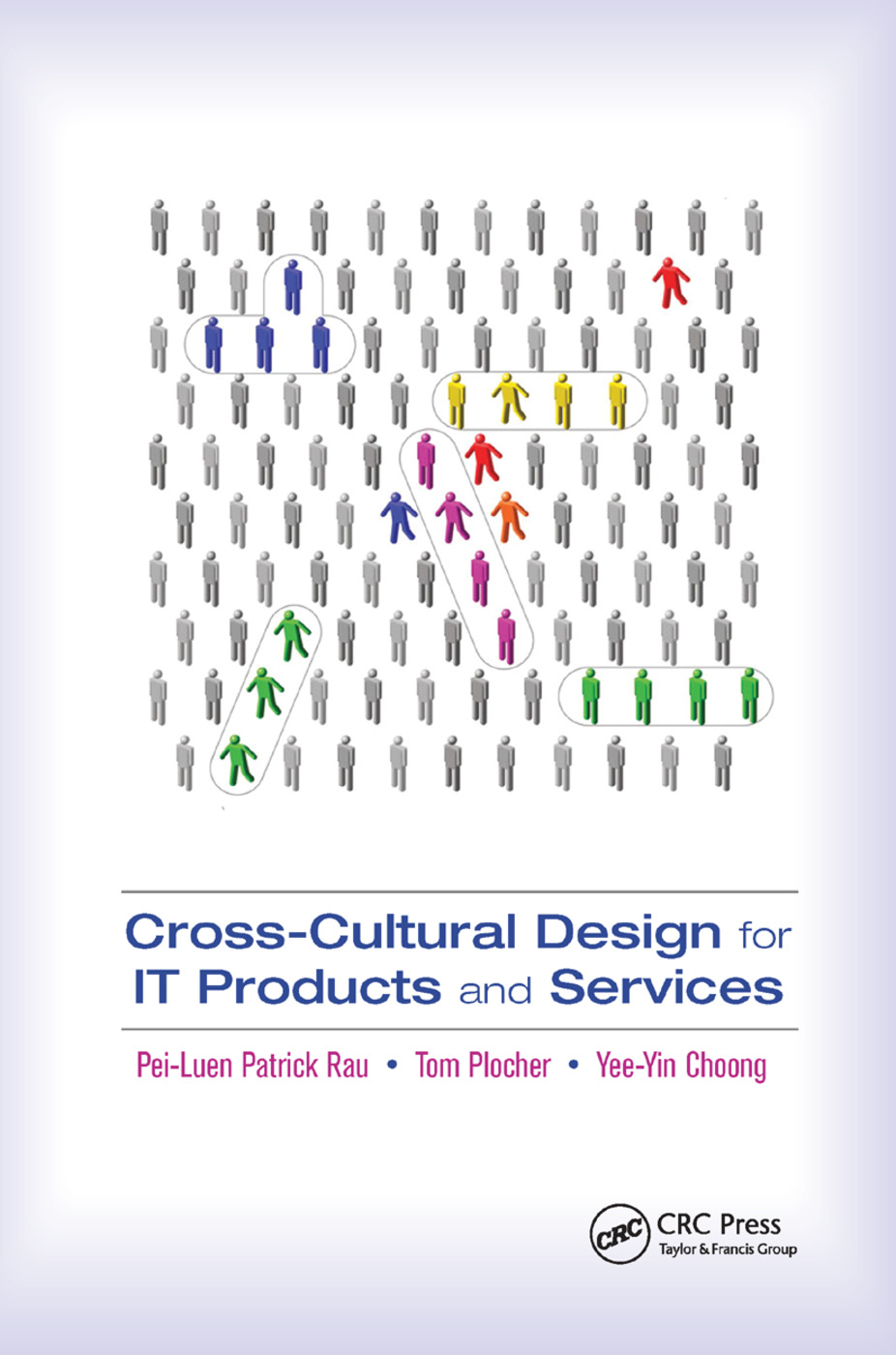 Cross-Cultural Design for IT Products and Services: 1st Edition (Paperback) book cover
