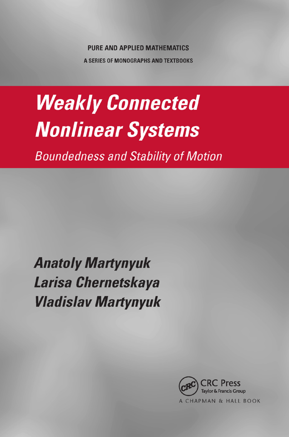 Weakly Connected Nonlinear Systems: Boundedness and Stability of Motion, 1st Edition (Paperback) book cover