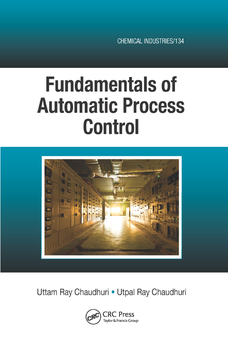 Fundamentals of Automatic Process Control: 1st Edition (Paperback) book cover