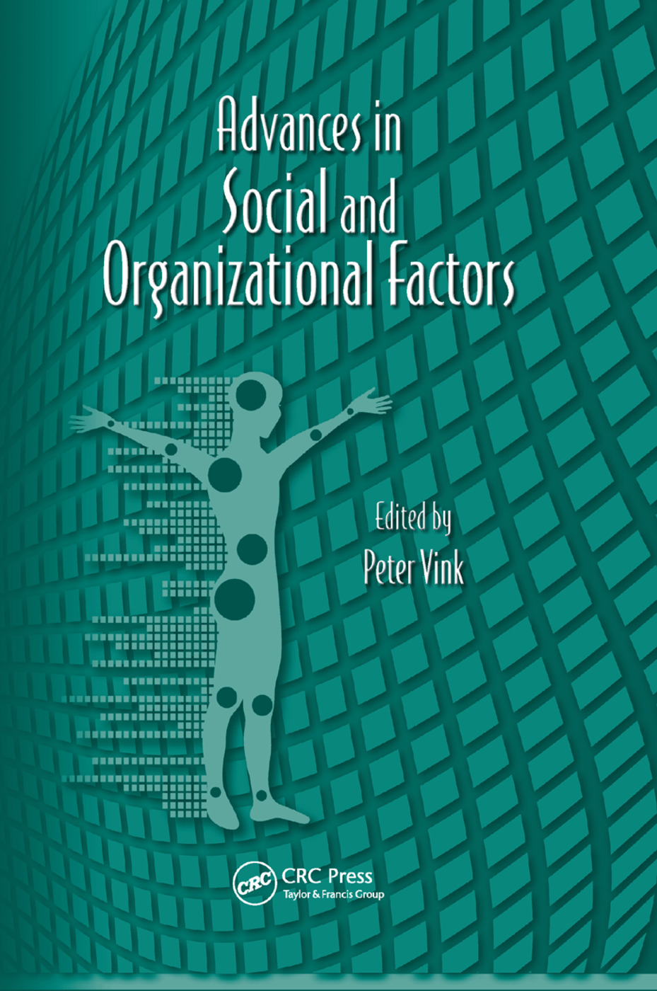 Advances in Social and Organizational Factors: 1st Edition (Paperback) book cover