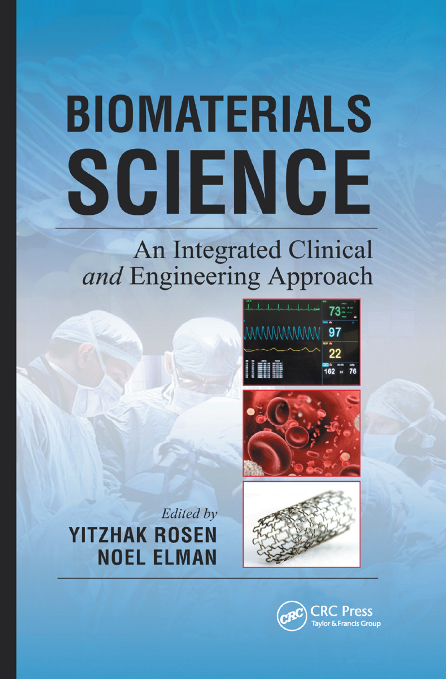 Biomaterials Science: An Integrated Clinical and Engineering Approach, 1st Edition (Paperback) book cover