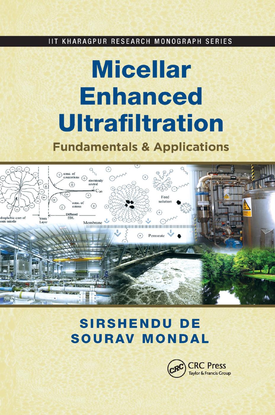 Micellar Enhanced Ultrafiltration: Fundamentals & Applications book cover