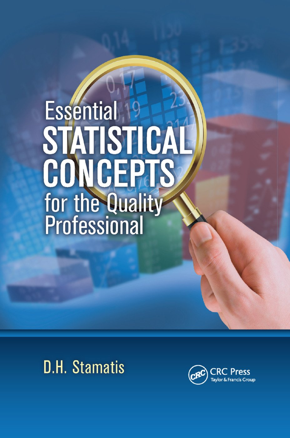 Essential Statistical Concepts for the Quality Professional: 1st Edition (Paperback) book cover