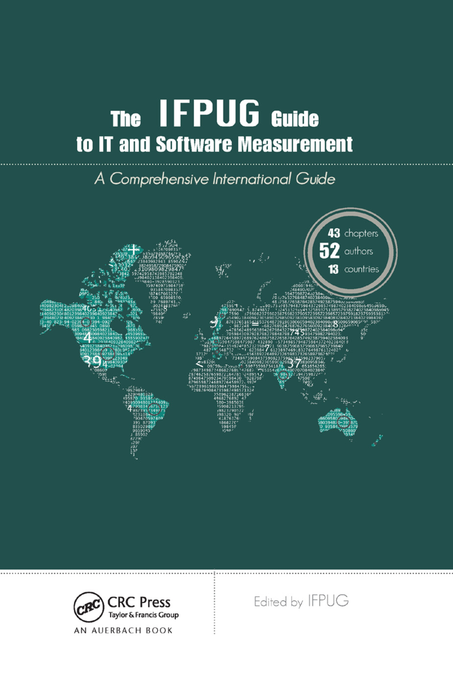 The IFPUG Guide to IT and Software Measurement