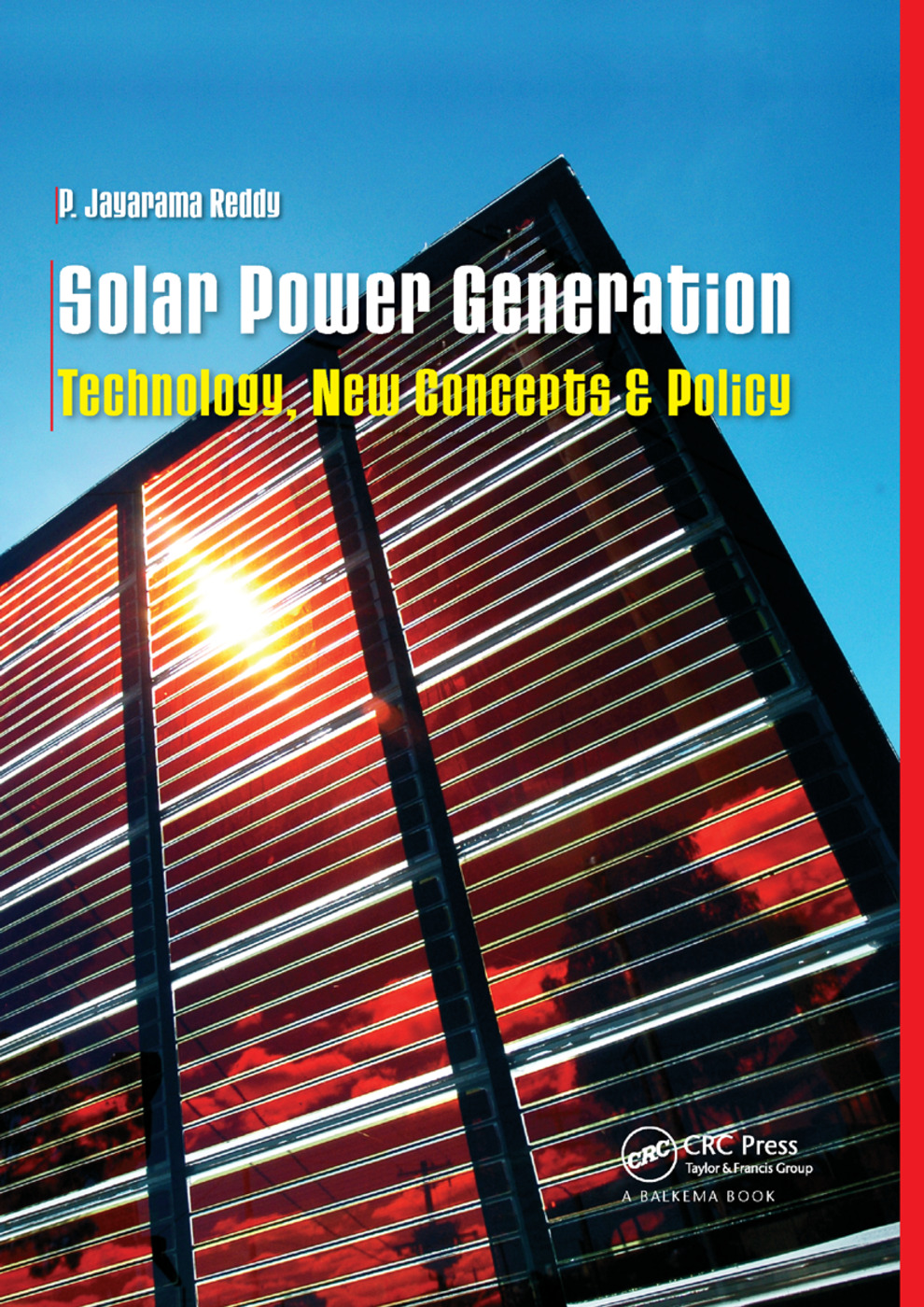 Solar Power Generation: Technology, New Concepts & Policy book cover