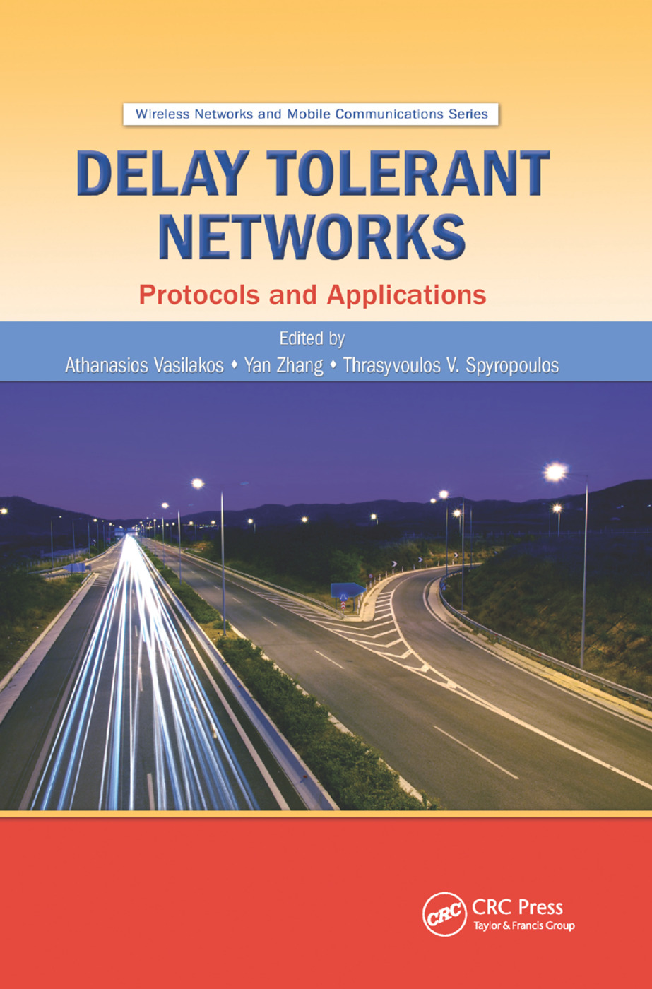 Delay Tolerant Networks: Protocols and Applications, 1st Edition (Paperback) book cover