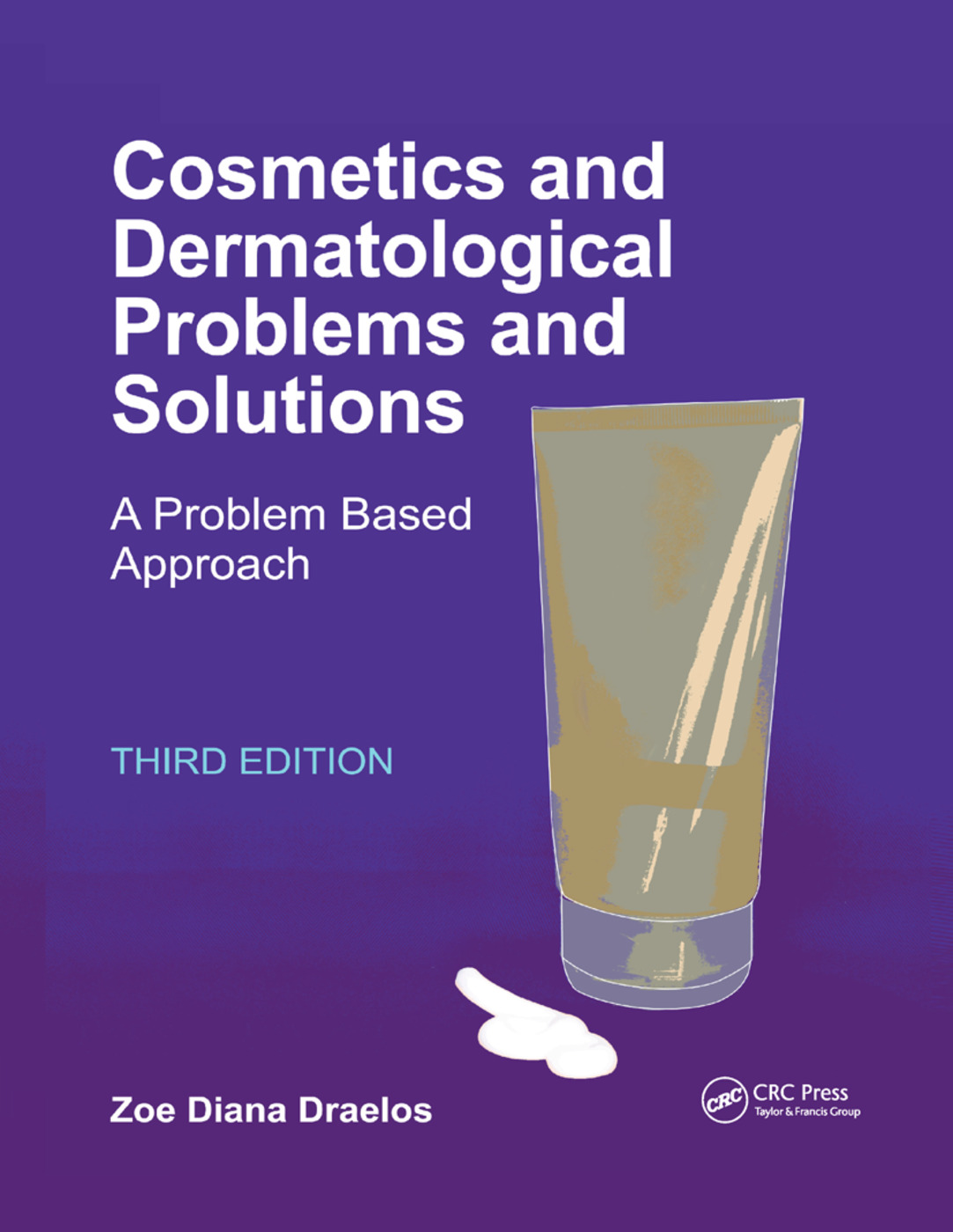 Cosmetics and Dermatologic Problems and Solutions: 3rd Edition (Paperback) book cover