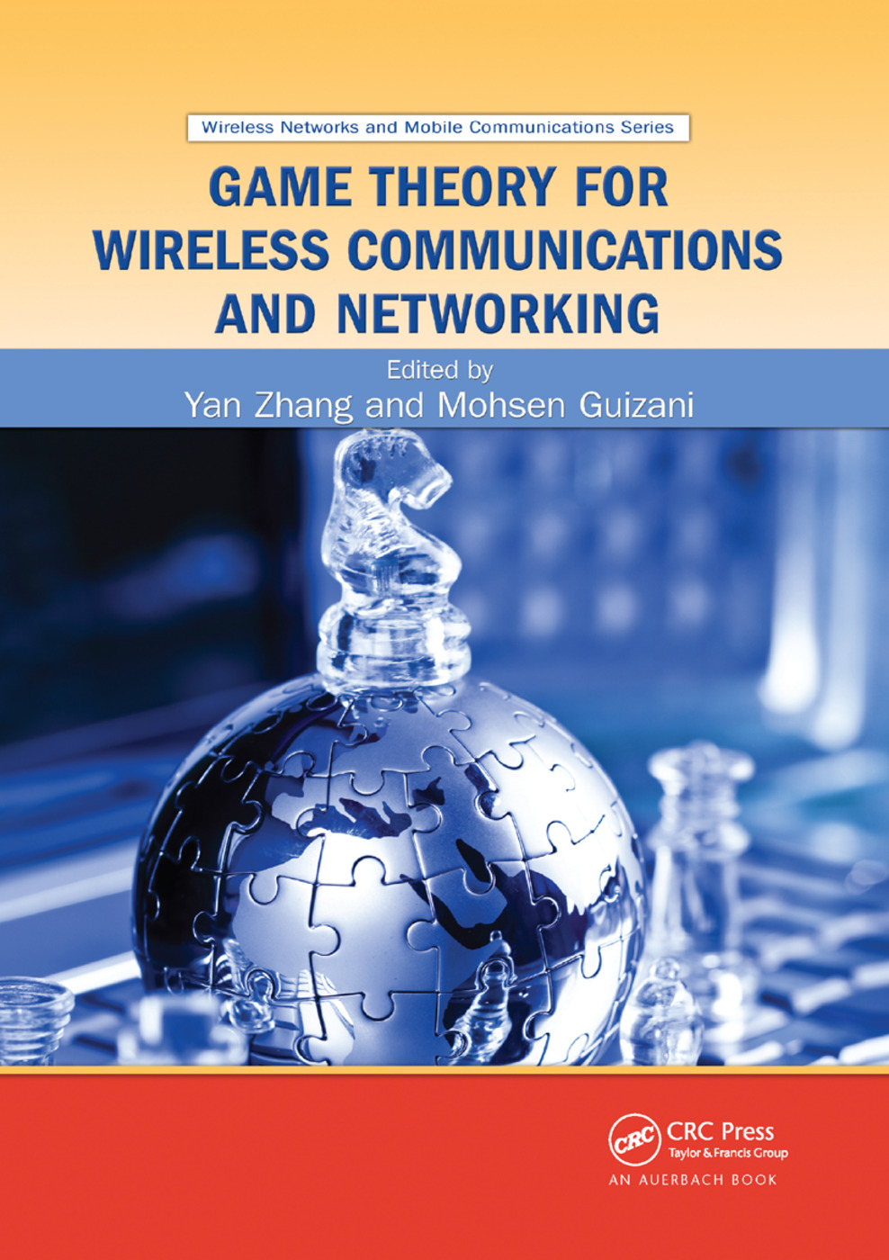 Game Theory for Wireless Communications and Networking: 1st Edition (Paperback) book cover