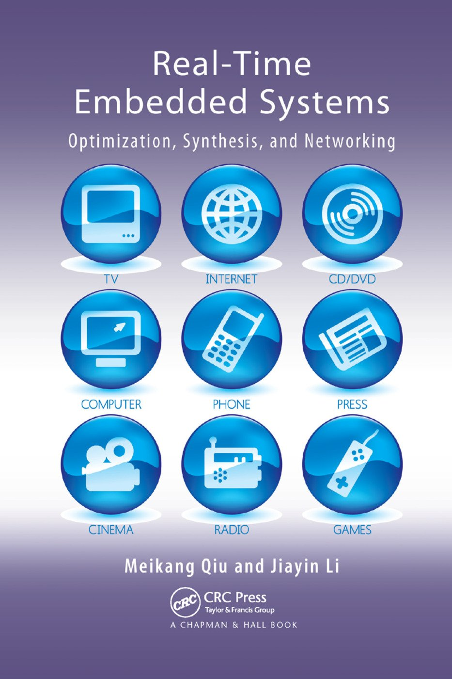 Real-Time Embedded Systems: Optimization, Synthesis, and Networking, 1st Edition (Paperback) book cover