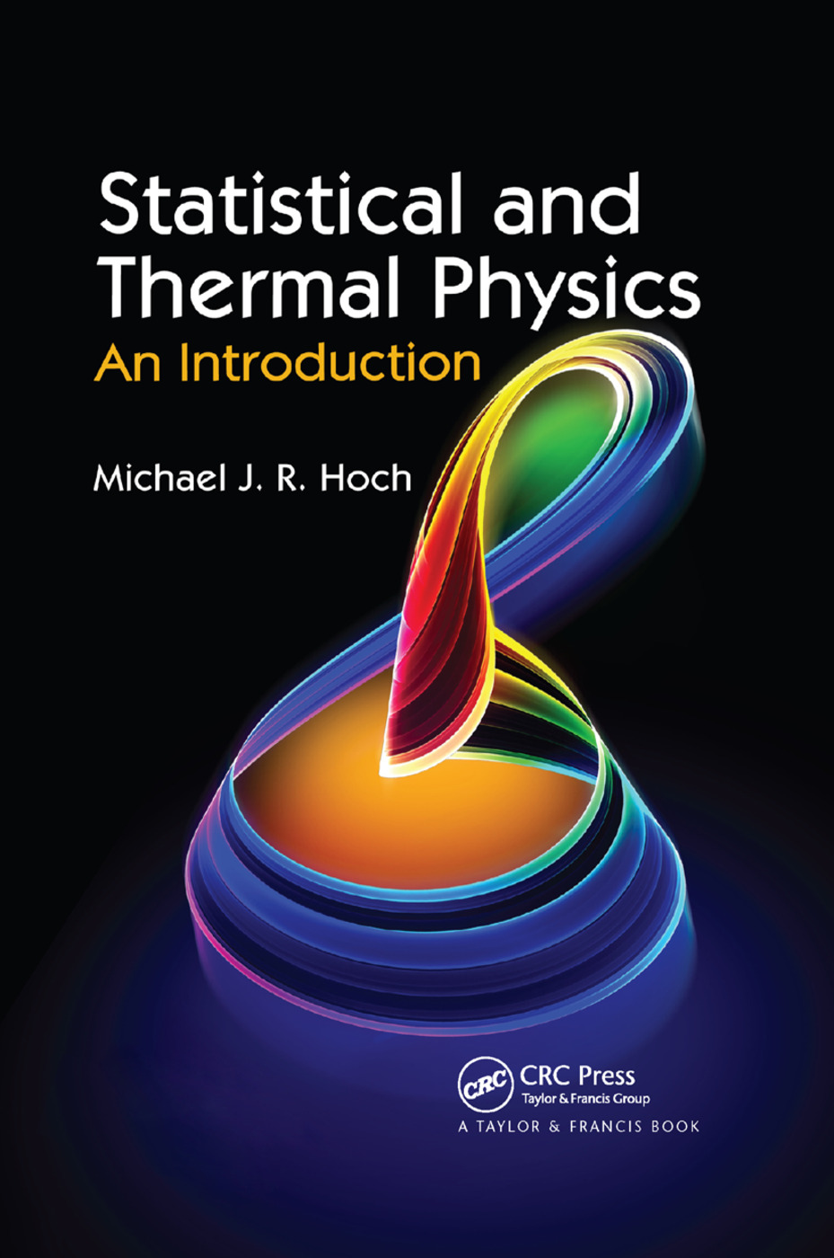 Statistical and Thermal Physics: An Introduction, 1st Edition (Paperback) book cover