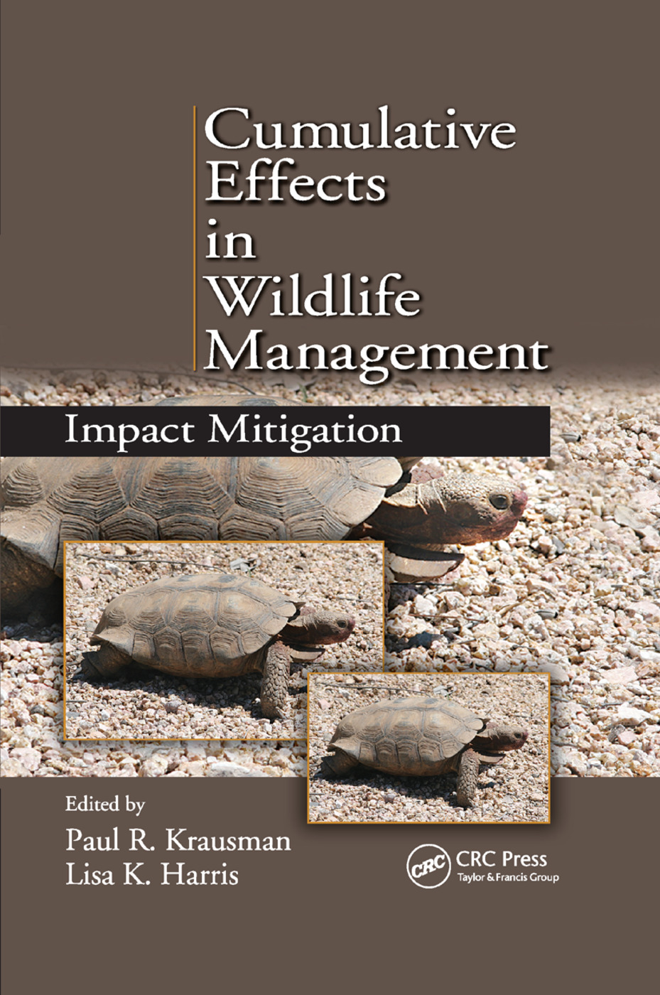 Cumulative Effects in Wildlife Management: Impact Mitigation, 1st Edition (Paperback) book cover