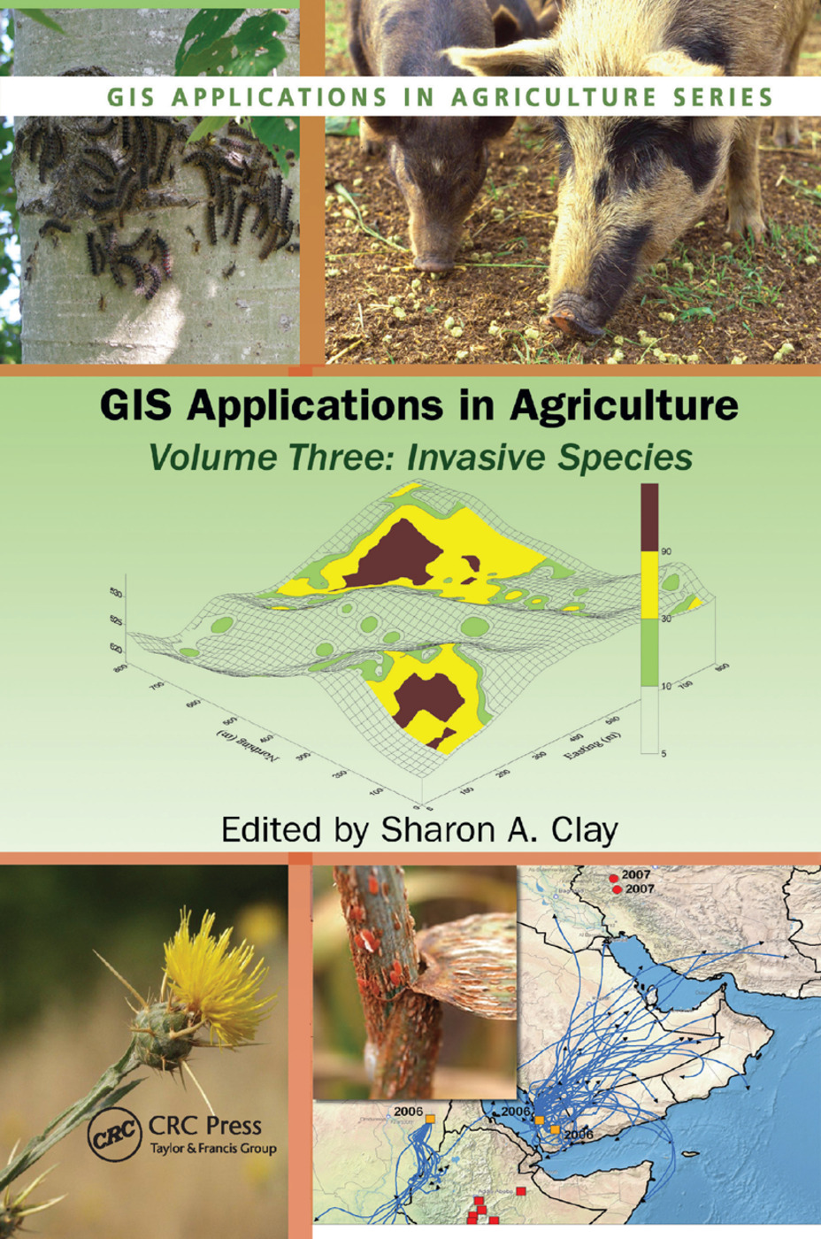 GIS Applications in Agriculture, Volume Three