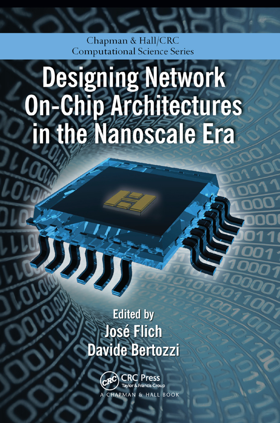 Designing Network On-Chip Architectures in the Nanoscale Era: 1st Edition (Paperback) book cover