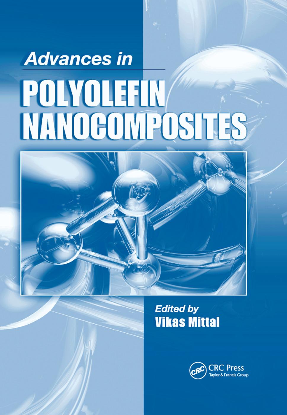 Advances in Polyolefin Nanocomposites: 1st Edition (Paperback) book cover