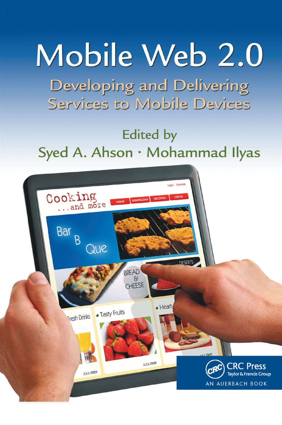 Mobile Web 2.0: Developing and Delivering Services to Mobile Devices, 1st Edition (Paperback) book cover