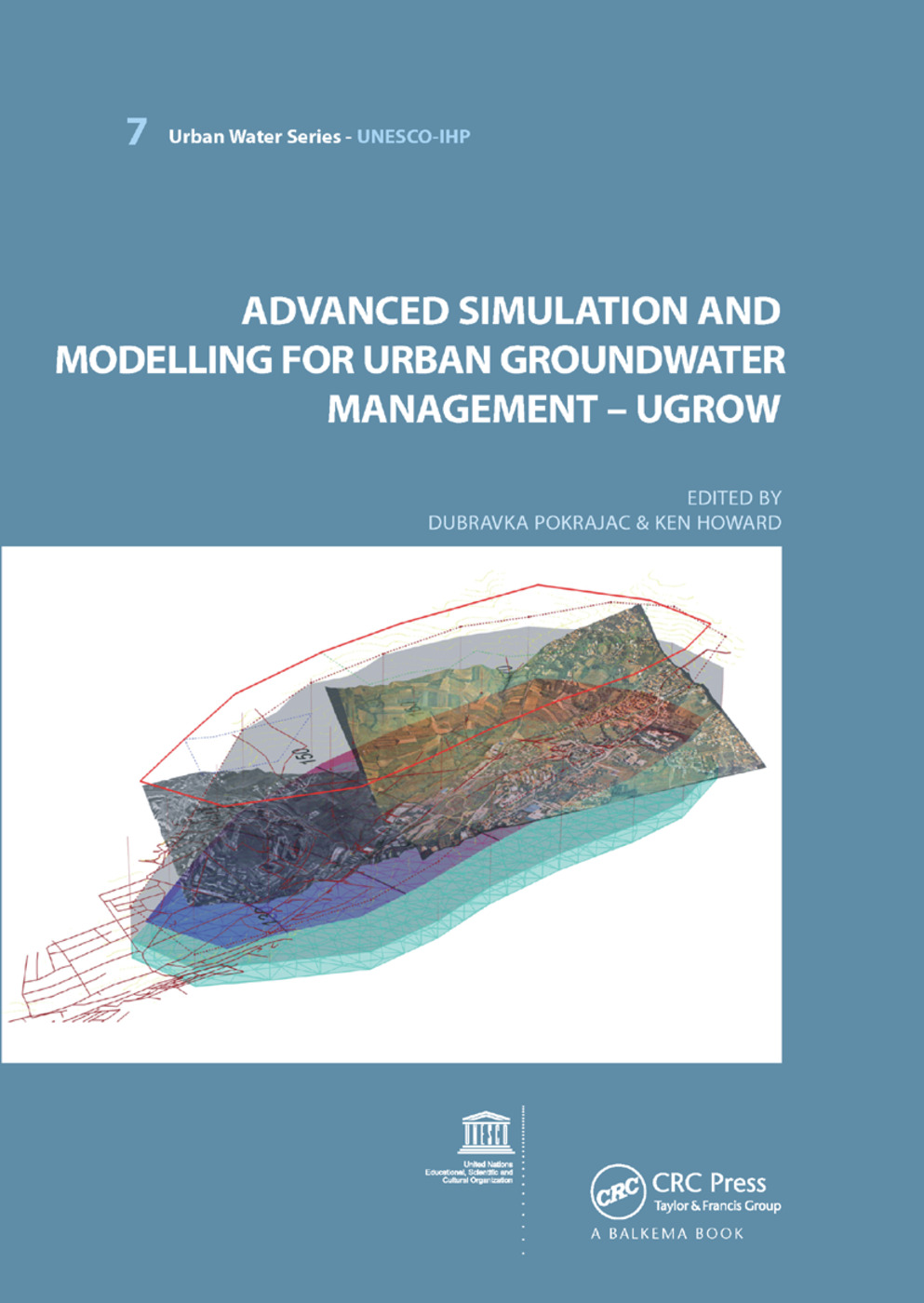Advanced Simulation and Modeling for Urban Groundwater Management - UGROW: UNESCO-IHP, 1st Edition (Paperback) book cover