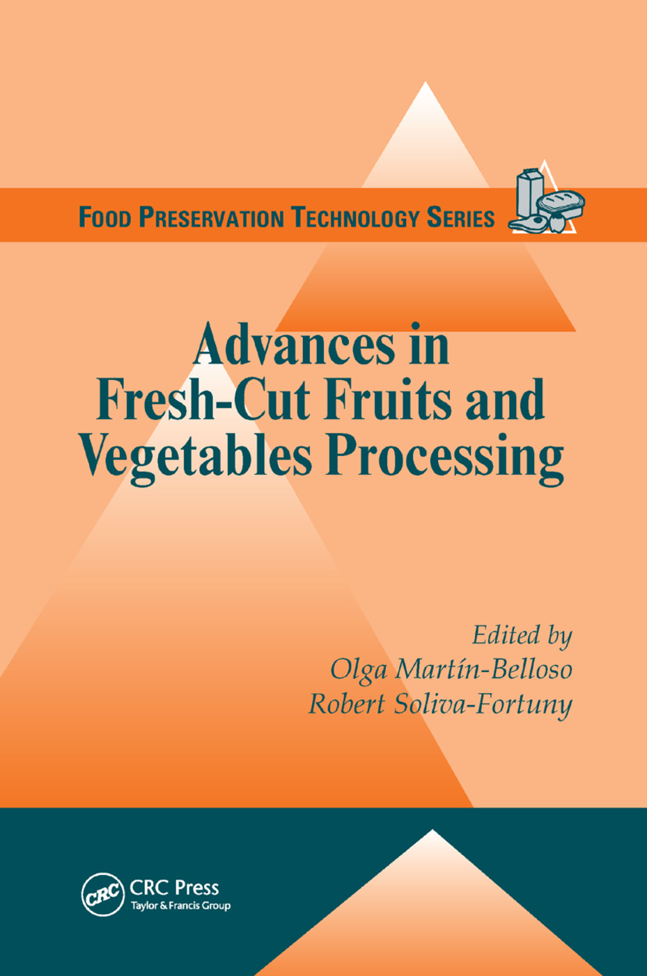 Advances in Fresh-Cut Fruits and Vegetables Processing: 1st Edition (Paperback) book cover