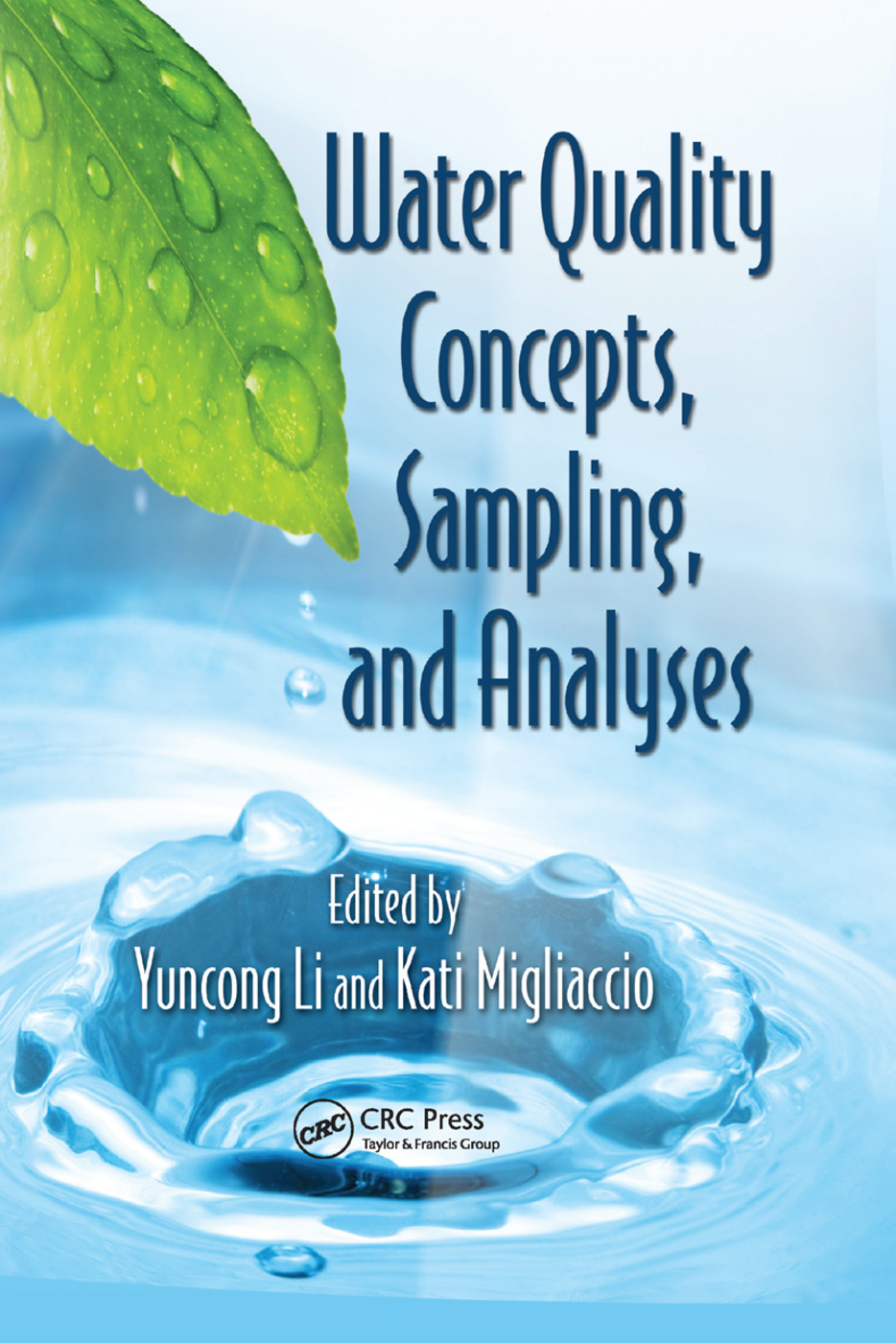 Water Quality Concepts, Sampling, and Analyses: 1st Edition (Paperback) book cover
