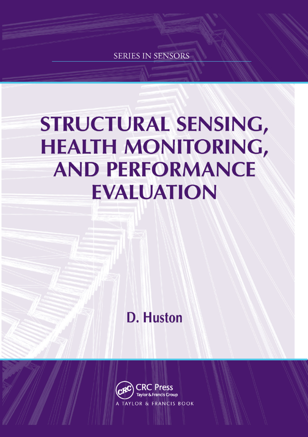 Structural Sensing, Health Monitoring, and Performance Evaluation: 1st Edition (Paperback) book cover