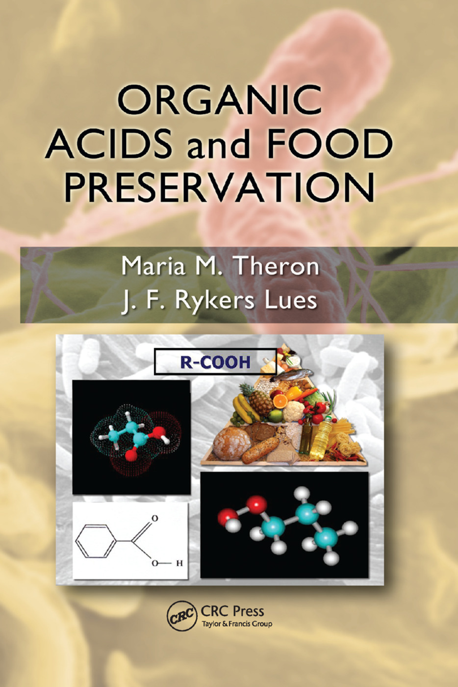 Organic Acids and Food Preservation: 1st Edition (Paperback) book cover
