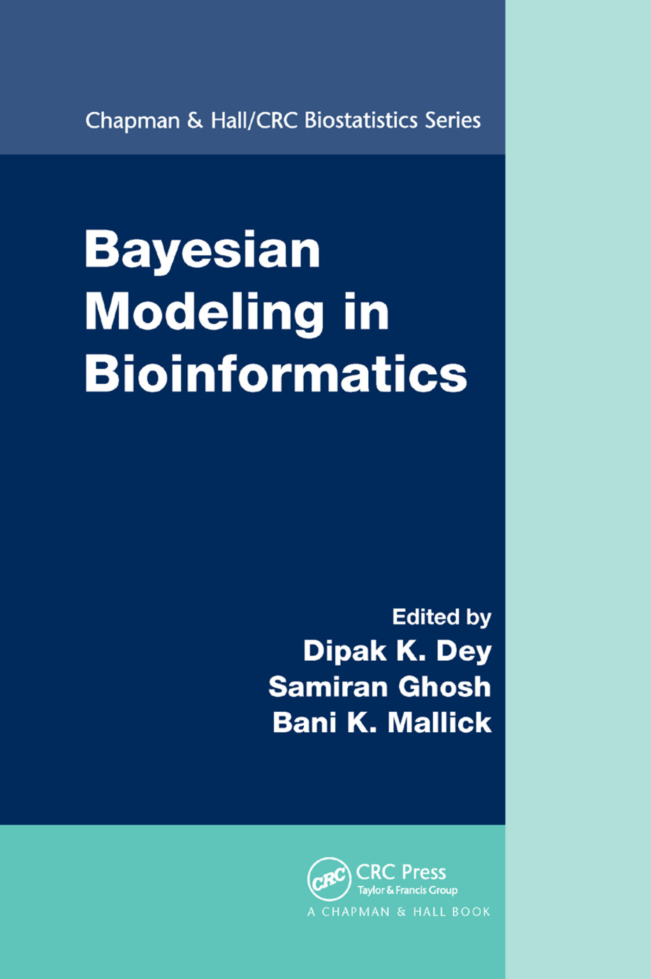 Bayesian Modeling in Bioinformatics: 1st Edition (Paperback) book cover