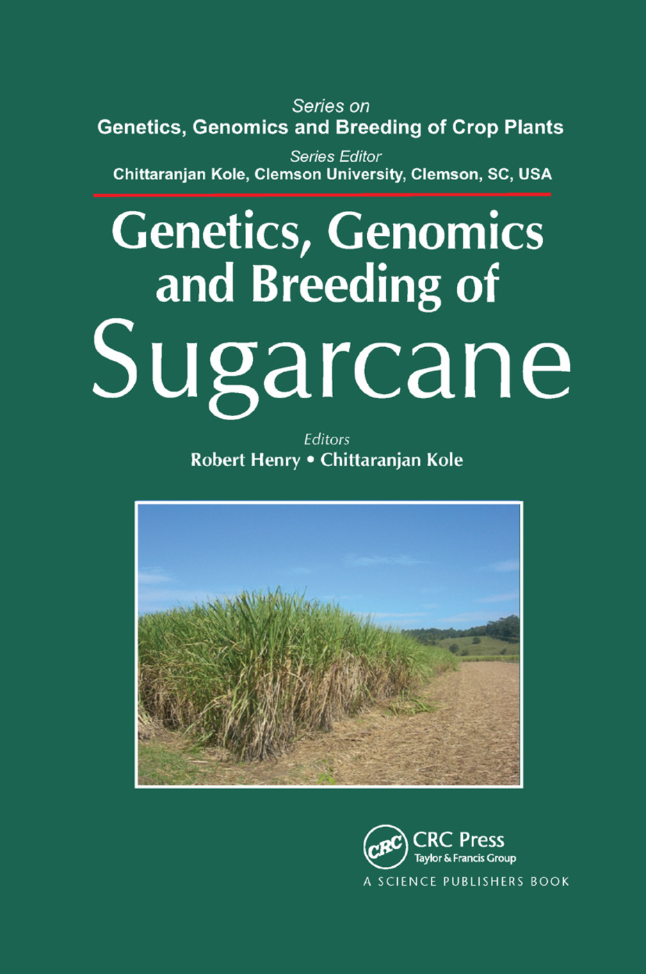 Genetics, Genomics and Breeding of Sugarcane: 1st Edition (Paperback) book cover