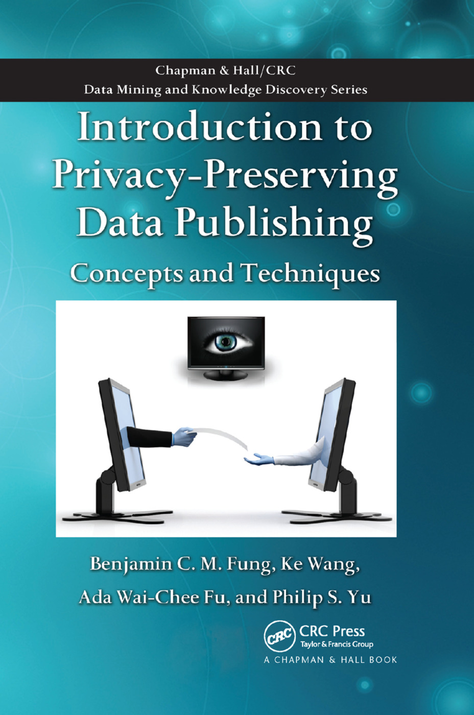 Introduction to Privacy-Preserving Data Publishing