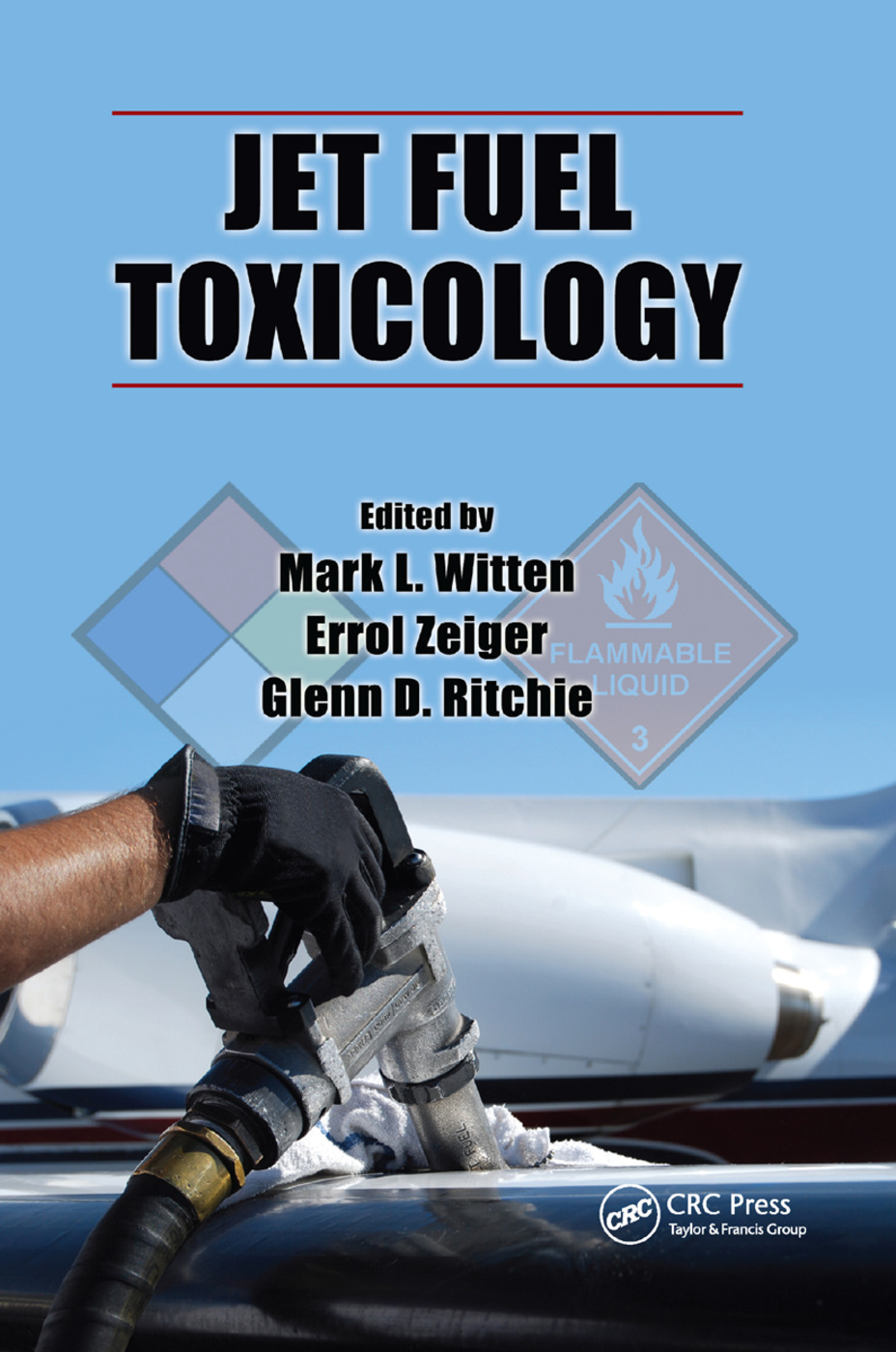 Jet Fuel Toxicology: 1st Edition (Paperback) book cover