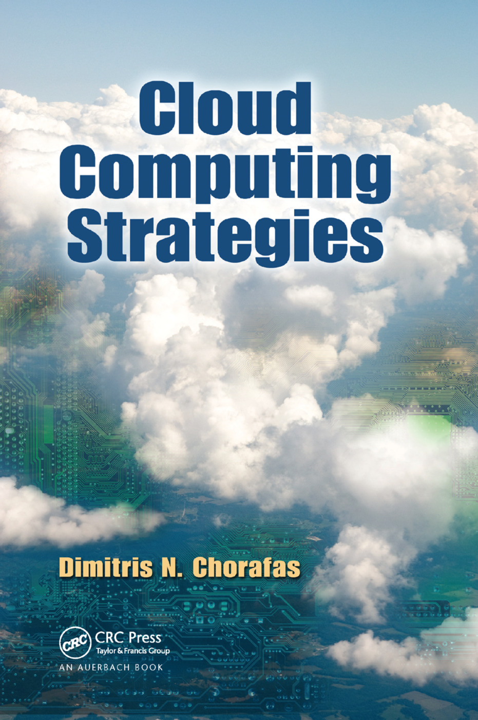Cloud Computing Strategies: 1st Edition (Paperback) book cover