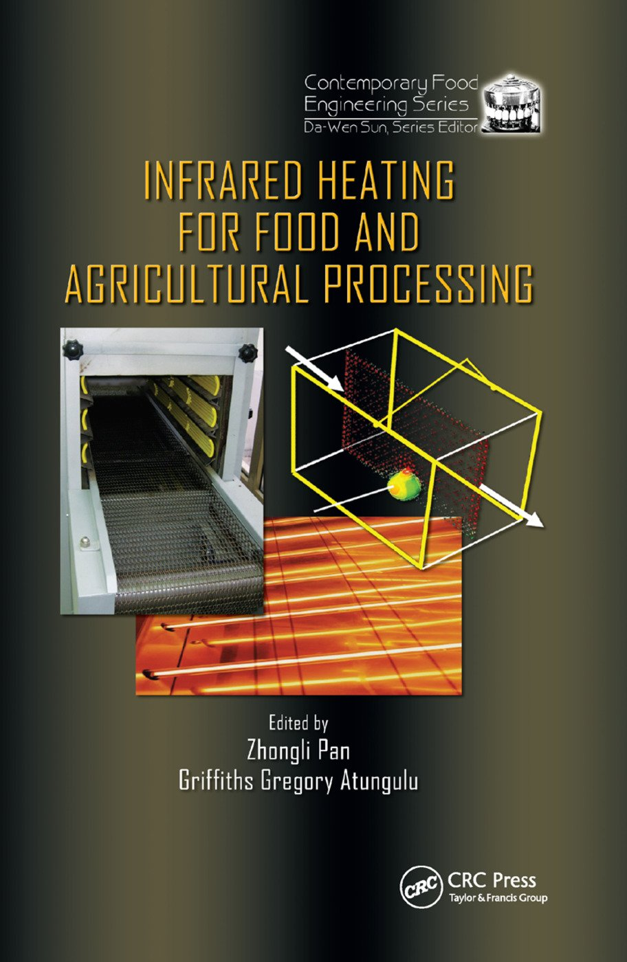 Infrared Heating for Food and Agricultural Processing: 1st Edition (Paperback) book cover
